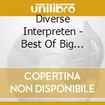 The best of big band cd musicale di Artisti Vari
