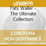 The ultimate collection cd musicale di Fats Walle