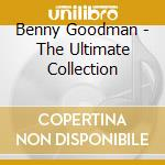 The ultimate collection cd musicale di Benny Goodman