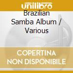 The brazilian samba album cd musicale di Samba Brazilian