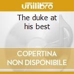 The duke at his best cd musicale di Duke Ellington