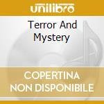 TERROR & MYSTERY/99 SOUND EFFECTS cd musicale di SOUND EFFECTS