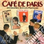 Cafe' de paris-25 grands succes francais cd musicale di Artisti Vari
