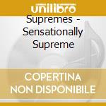 Sensationally supreme cd musicale di The Supremes