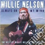 Alwayson my mind cd musicale di Willie Nelson