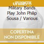 Play john philip sousa cd musicale