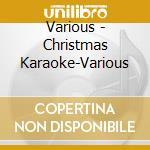 Christmas karaoke cd musicale di Artisti Vari