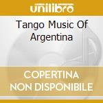 Music of argentina cd musicale di Tango