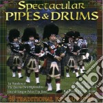 Spectacular pipes & drums cd musicale