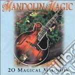 Mandolin magic cd musicale di Artisti Vari