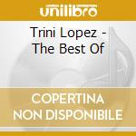 The very best cd musicale di Trini Lopez