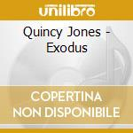 Exodus cd musicale di Quincy Jones