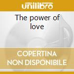 The power of love cd musicale di Shirley Bassey
