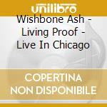 The living proof cd musicale di Ash Wishbone
