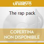 The rap pack cd musicale