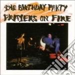 PRAYERS ON FIRE cd musicale di Party Birthday