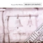 TOWARD THE WITHIN cd musicale di DEAD CAN DANCE