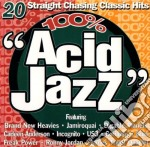 100% ACID JAZZ cd musicale di ARTISTI VARI