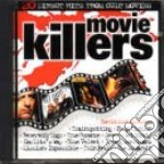 MOVIE KILLERS cd musicale di ARTISTI VARI