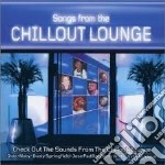 SONGS FROM THE CHILLOUT LOUNGE (2CD) cd musicale di ARTISTI VARI