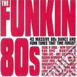 THE FUNKIN' 80's (2CDx1) cd musicale di ARTISTI VARI