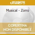 Musical - Zorro cd musicale di Ost