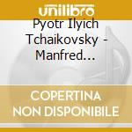 Sinfonia manfred cd musicale di Tchaikovsky