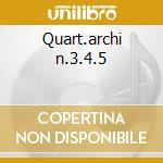Quart.archi n.3.4.5 cd musicale di Bartok