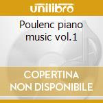 Poulenc piano music vol.1 cd musicale di Poulenc