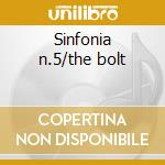 Sinfonia n.5/the bolt cd musicale di Shostakovich