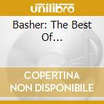 BASHER: THE BEST OF... cd musicale di NICK LOWE