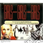 Girls girls girls - costello elvis cd musicale di Elvis Costello