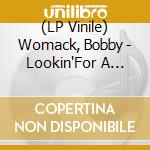 (LP VINILE) Lookin' for a love again lp vinile di Bobby Womack