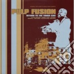 Various Artists - Pulp Fusion Vol.2 cd musicale di Artisti Vari