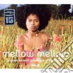 Mellow mellow - 15th anniversary crystal cd musicale di Artisti Vari