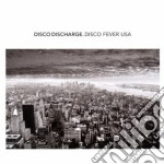 Disco discharge - disco fever usa cd musicale di ARTISTI VARI