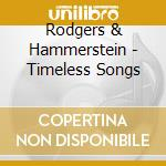 The timeless song of rodger & hammerstein cd musicale