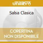 Salsa clasica cd musicale di Artisti Vari