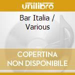 Bar italia musica organetto dell'italia cd musicale di Artisti Vari