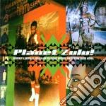 Planet zulu cd musicale di Artisti Vari