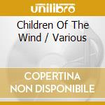 The thousand year jorney ofb the gypsies cd musicale di Children of the wind