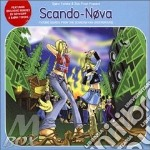 Scando-nova: Future Sounds From Scandinavian cd musicale di Artisti Vari