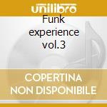 Funk experience vol.3 cd musicale
