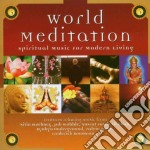 World Meditation - Spiritual Music For Modern Living cd musicale