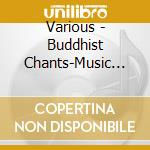 Buddhist chanting cd musicale