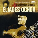 Ochoa Eliades - La Collecion Cubana cd musicale di Eliades Ochoa