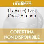(LP VINILE) EAST COAST HIP-HOP                        lp vinile di AA.VV.