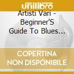 Blues music cd musicale di Artisti Vari