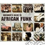 Beginner's guide to africa funk cd musicale di Artisti Vari