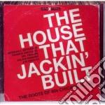 The house that jackin' built cd musicale di ARTISTI VARI